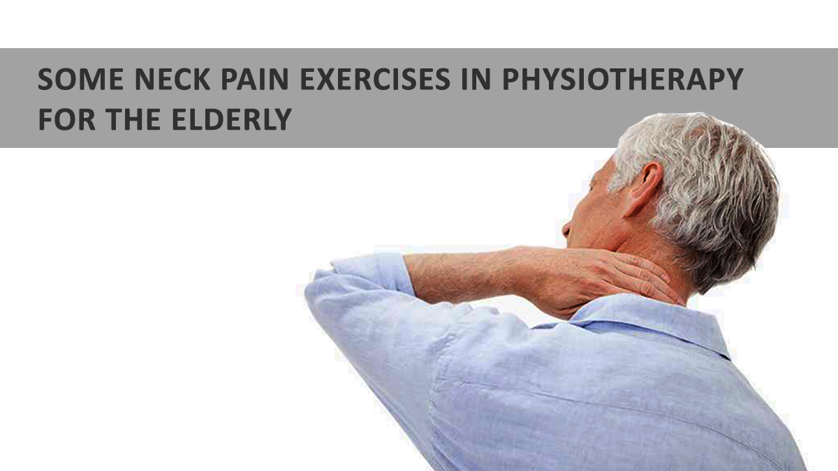 Neck Pain Physiotherapy for Elderly